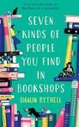 Cover-Bild zu Seven Kinds of People You Find in Bookshops (eBook) von Bythell, Shaun