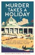 Cover-Bild zu Murder Takes a Holiday (eBook) von Various