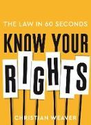 Cover-Bild zu Know Your Rights (eBook) von Weaver, Christian