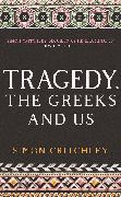 Cover-Bild zu Tragedy, the Greeks and Us (eBook) von Critchley, Simon