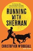 Cover-Bild zu Running with Sherman (eBook) von Mcdougall, Christopher