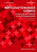 Cover-Bild zu Wirtschaftswunder Schweiz von Breiding, R. James
