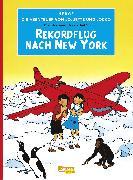 Cover-Bild zu Die Abenteuer von Jo, Jette und Jocko 04: Rekordflug nach New York von Hergé,