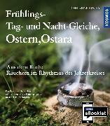 Cover-Bild zu KOSMOS eBooklet: Frühlings-Tag-und-Nacht-Gleiche, Ostern, Ostara (eBook) von Fuchs, Christine
