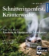 Cover-Bild zu KOSMOS eBooklet: Schnitterinnenfest, Kräuterweihe (eBook) von Fuchs, Christine