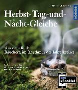 Cover-Bild zu KOSMOS eBooklet: Herbst-Tag-und-Nacht-Gleiche (eBook) von Fuchs, Christine