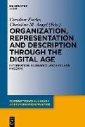 Cover-Bild zu Organization, Representation and Description through the Digital Age (eBook) von Fuchs, Caroline (Hrsg.)