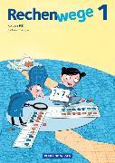 Cover-Bild zu Rechenwege 1. SJ. NA. Schülerbuch mit Kartonbeilage. Süd von Käpnick, Friedhelm
