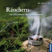 Cover-Bild zu Räuchern im Rhythmus des Jahreskreises (eBook) von Fuchs, Christine