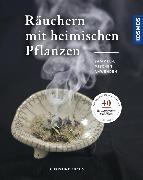 Cover-Bild zu Räuchern mit heimischen Pflanzen (eBook) von Fuchs, Christine