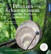 Cover-Bild zu Pflanzenschamanismus von Brunner, Adelheid