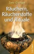 Cover-Bild zu Räuchern, Räucherstoffe und Rituale von Gienger, Zora