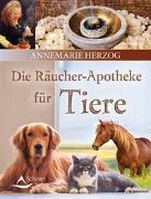 Cover-Bild zu Die Räucherapotheke für Tiere von Herzog, Annemarie