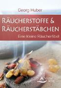 Cover-Bild zu Räucherstoffe & Räucherstäbchen von Huber, Georg
