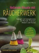 Cover-Bild zu Heilende Rituale mit Räucherwerk von Merz, Gerhard