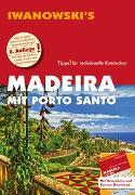 Cover-Bild zu Senne, Leonie: Madeira mit Porto Santo - Reiseführer von Iwanowski