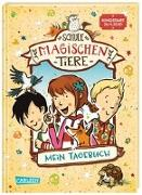 Cover-Bild zu Auer, Margit: Die Schule der magischen Tiere: Mein Tagebuch