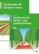 Cover-Bild zu Paketangebot Fachkunde für Gärtner + Fachkunde für Garten- und Landschaftsbau von Seipel, Holger (Hrsg.)