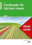 Cover-Bild zu eBook inside: Buch und eBook Fachkunde für Gärtner/-innen von Seipel, Holger