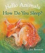 Cover-Bild zu Botman, Loes: Hello Animals, How Do You Sleep?