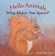 Cover-Bild zu Botman, Loes (Illustr.): Hello Animals, What Makes You Special?