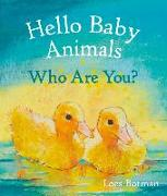 Cover-Bild zu Botman, Loes: Hello Baby Animals, Who Are You?