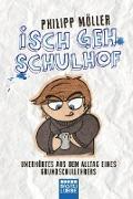 Cover-Bild zu Isch geh Schulhof von Möller, Philipp