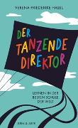 Cover-Bild zu Der tanzende Direktor von Hasel, Verena Friederike