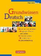 Cover-Bild zu Grundwissen Deutsch Schülerbuch von Haselmann, Adelheid