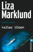 Cover-Bild zu Marklund, Liza: Kalter Süden
