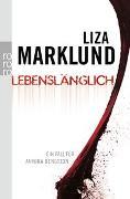 Cover-Bild zu Marklund, Liza: Lebenslänglich