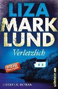 Cover-Bild zu Marklund, Liza: Verletzlich (eBook)
