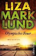 Cover-Bild zu Marklund, Liza: Olympisches Feuer (eBook)