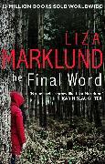 Cover-Bild zu Marklund, Liza: The Final Word (eBook)