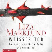Cover-Bild zu Marklund, Liza: Weißer Tod (Audio Download)