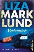 Cover-Bild zu Marklund, Liza: Verletzlich