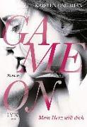 Cover-Bild zu Callihan, Kristen: Game on - Mein Herz will dich
