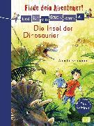 Cover-Bild zu Erst ich ein Stück, dann du - Finde dein Abenteuer! Die Insel der Dinosaurier (eBook) von Neubauer, Annette