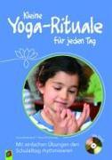 Cover-Bild zu Kleine Yoga-Rituale für jeden Tag von Holterdorf, Ilona