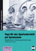 Cover-Bild zu Yoga für den Sportunterricht am Gymnasium von Proßowsky, Petra