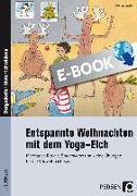 Cover-Bild zu Entspannte Weihnachten mit dem Yoga-Elch (eBook) von Proßowsky, Petra
