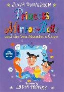 Cover-Bild zu Donaldson, Julia: Princess Mirror-Belle and the Sea Monster's Cave (eBook)