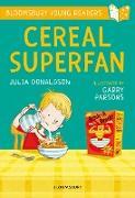Cover-Bild zu Donaldson, Julia: Cereal Superfan: A Bloomsbury Young Reader (eBook)