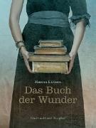 Cover-Bild zu Das Buch der Wunder (eBook) von Lützen, Hanna