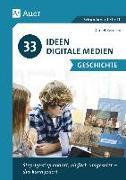 Cover-Bild zu 33 Ideen Digitale Medien Geschichte von Bernsen, Daniel