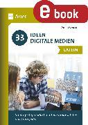 Cover-Bild zu 33 Ideen Digitale Medien Latein (eBook) von Gressel, Dennis