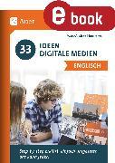 Cover-Bild zu 33 Ideen Digitale Medien Englisch (eBook) von Hennekes