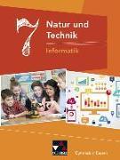 Cover-Bild zu Natur und Technik 7: Informatik Gymnasium Bayern von Bergmann, Dieter