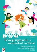Cover-Bild zu 101 Bewegungsspiele für zwischendurch und überall von Bläsius, Jutta