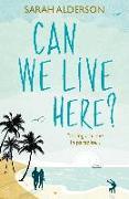 Cover-Bild zu Alderson, Sarah: Can We Live Here? (eBook)